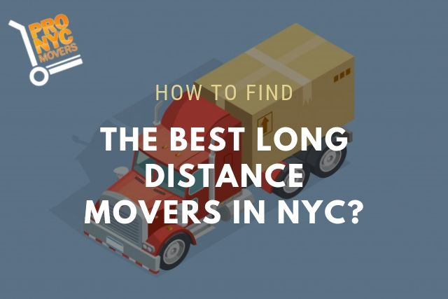 How to find the Best Long Distance Movers in NYC