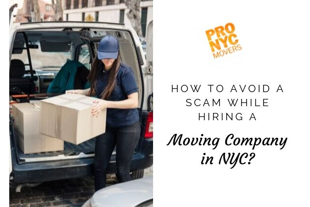 How to Avoid a Scam While Hiring a Moving Company in NYC