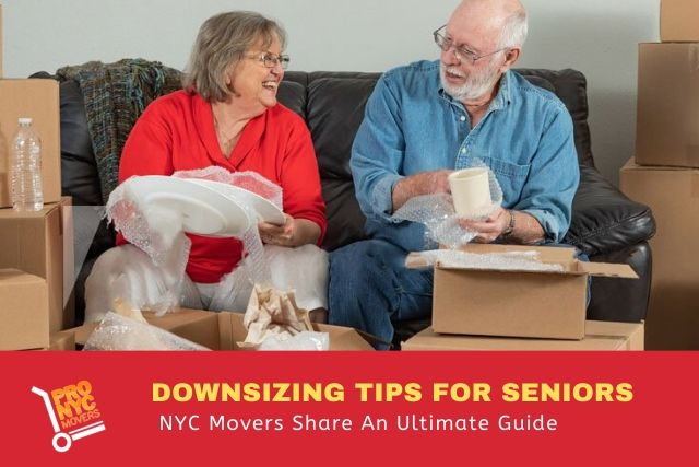 Downsizing Tips For Seniors- NYC Movers Share An Ultimate Guide