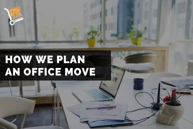 How We Plan An Office Move