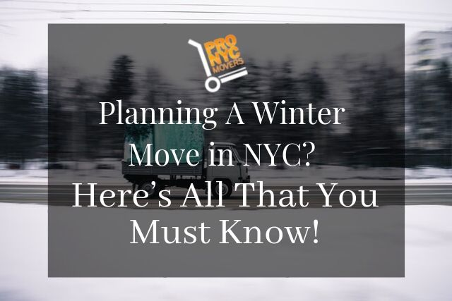 Planning A Winter Move in NYC Here's All That You Must Know!