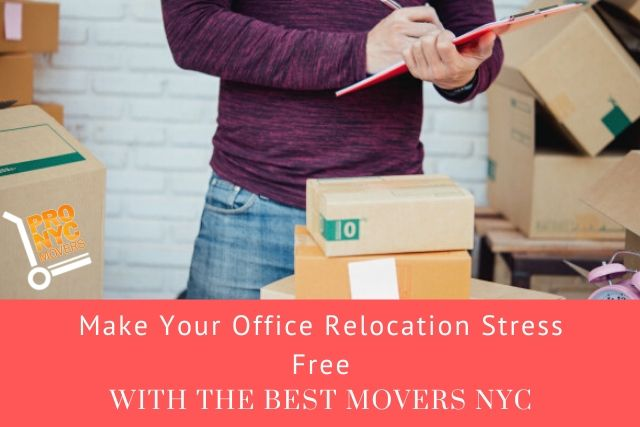 Best Movers NYC Make Your Office Relocation Stress Free